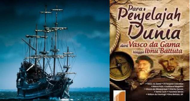 Para Penjelajah Dunia : dari Vasco da Gama hingga Ibnu Battuta