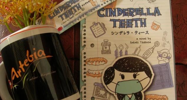 Cinderella Teeth - Kisah Cinderella dan Para Peri Gigi Modern