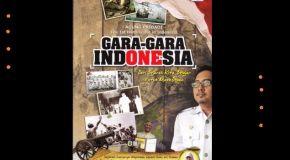 Gara-Gara Indonesia: Satu Peran Tak Langsung Indonesia Untuk Dunia
