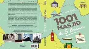 1001 Masjid di 5 Benua: Melancong dari Masjid ke Masjid