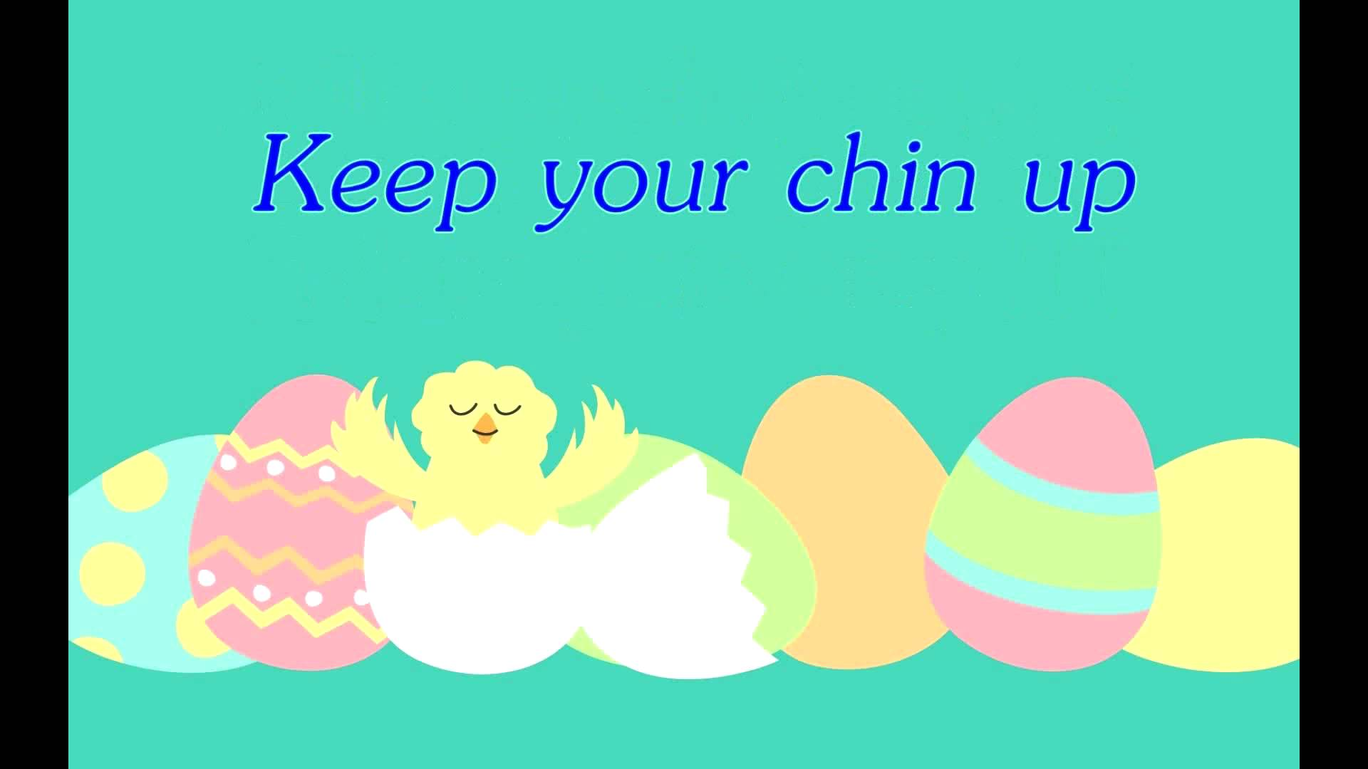 keep_your_chin_up