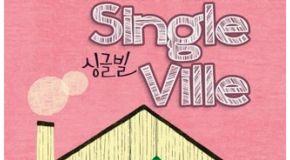 Single Ville - Potret Kehidupan Para Lajang